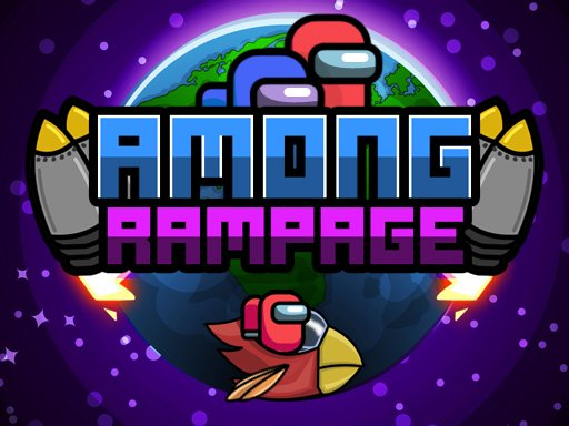 เกมอะมังอัส Among Rampage