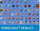 เกมส์คราฟของมายคราฟ Grindcraft